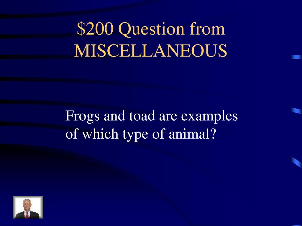 $200 Question from MISCELLANEOUS