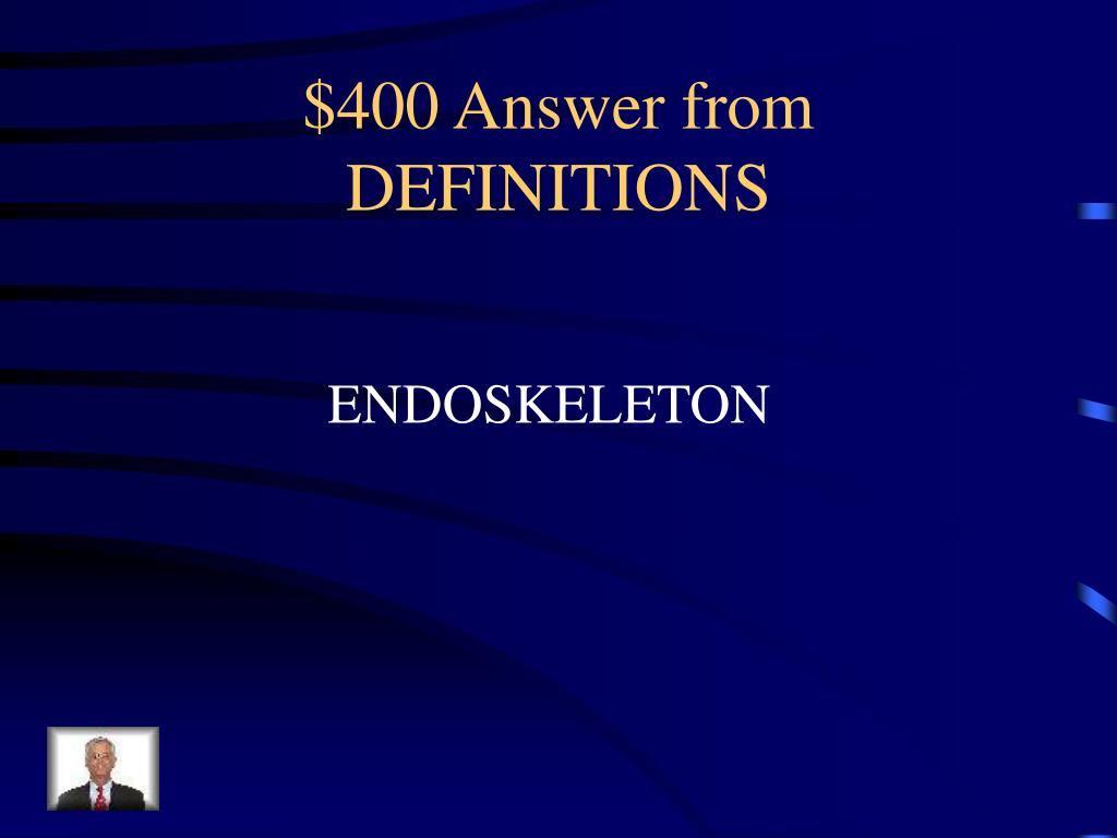 $400 Answer from DEFINITIONS