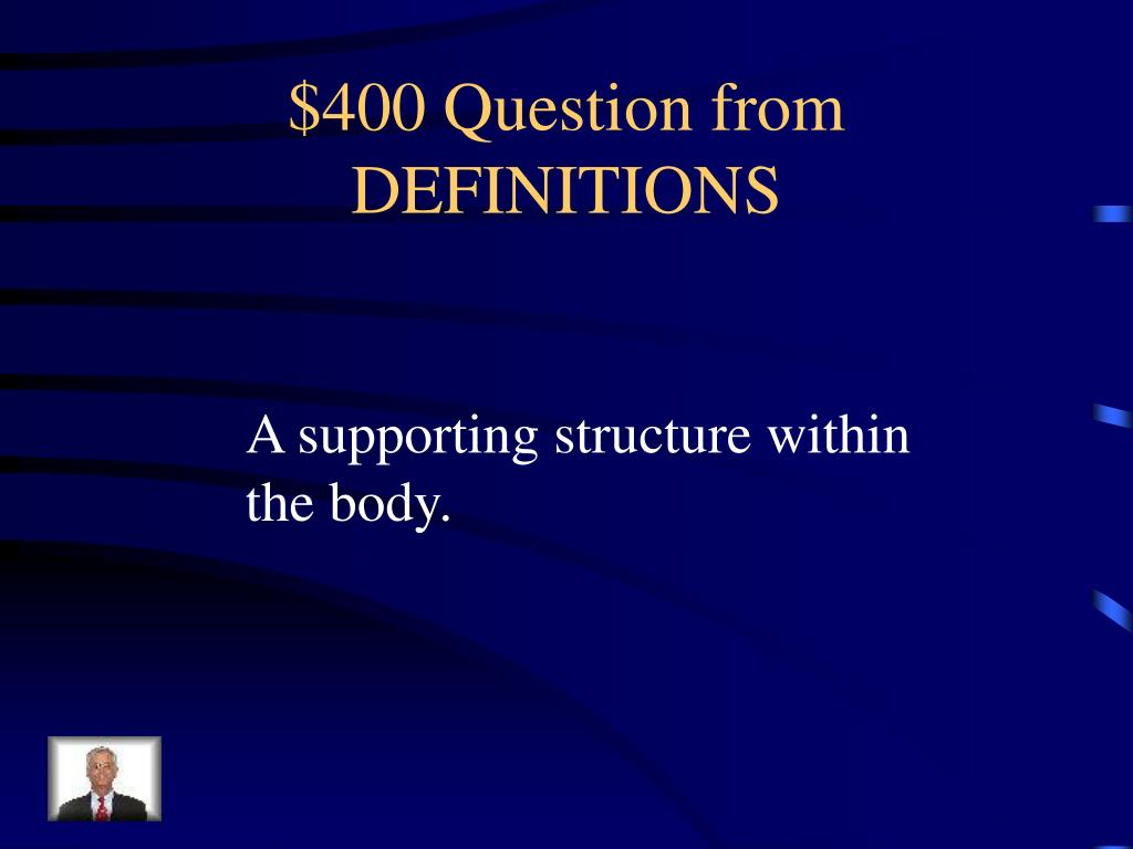 $400 Question from DEFINITIONS