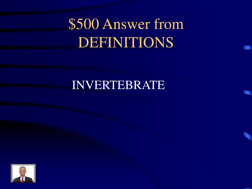 $500 Answer from DEFINITIONS