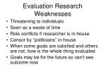 evaluation research weaknesses