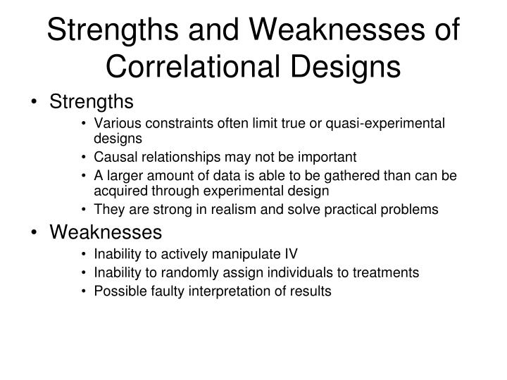 Strengths and Weaknesses of Correlational Designs