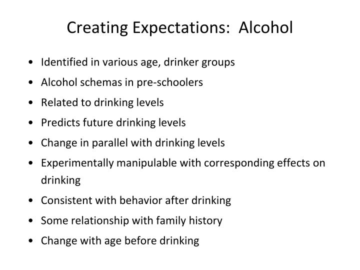 Creating Expectations:  Alcohol