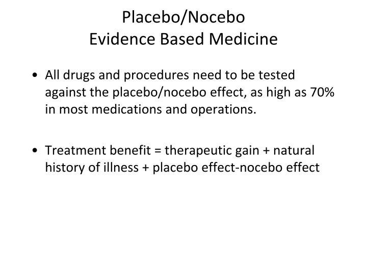 Placebo/Nocebo