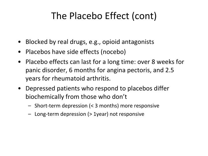 The Placebo Effect (cont)