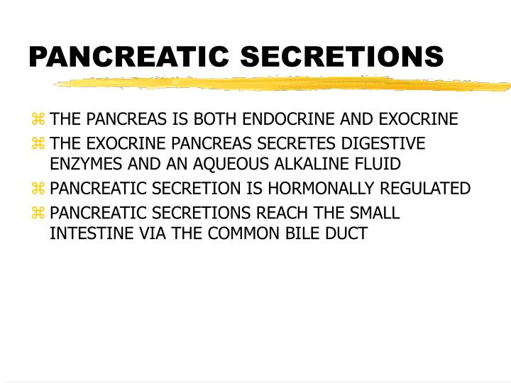 Pancreatic secretions