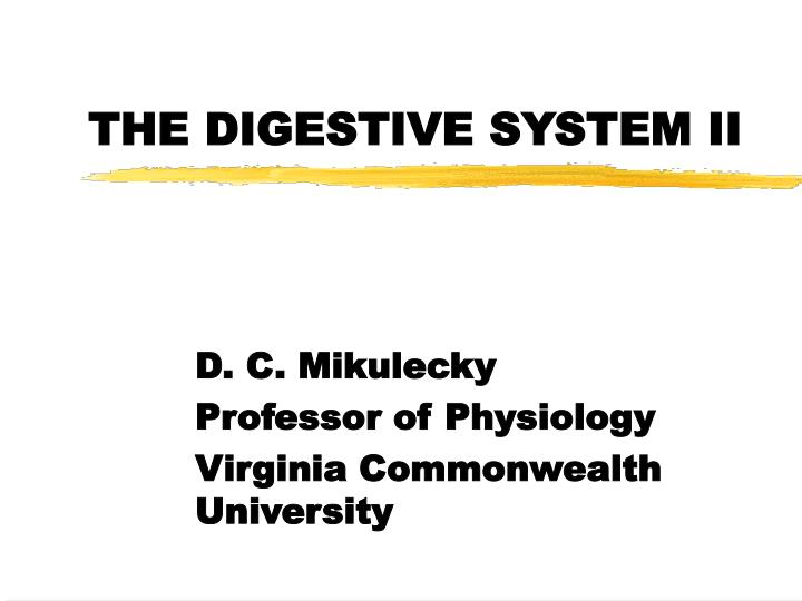 The digestive system ii