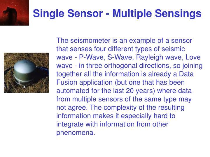 Single Sensor - Multiple Sensings