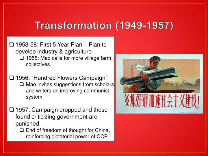 Transformation (1949-1957)