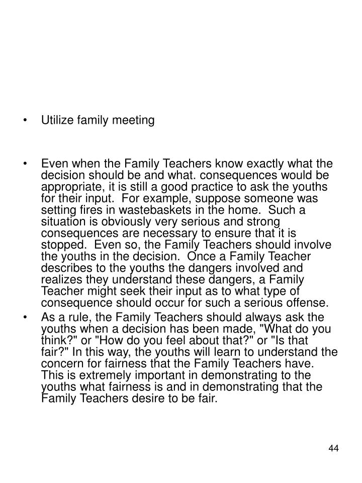 Utilize family meeting