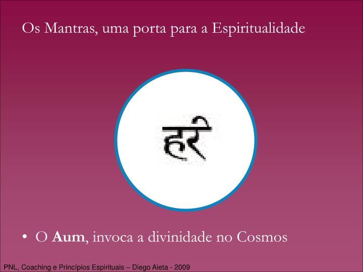 Os Mantras, uma porta para a Espiritualidade