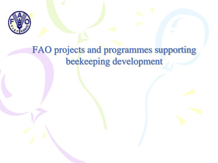FAO projects and programmes supporting beekeeping development