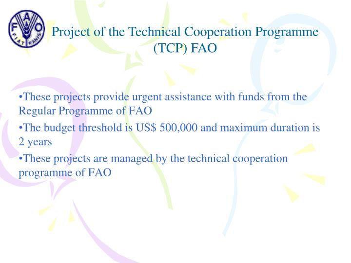 Project of the Technical Cooperation Programme (TCP) FAO