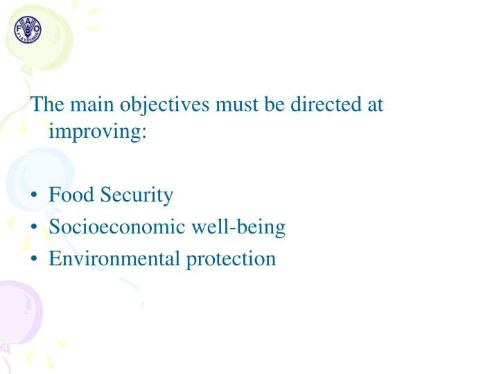 The main objectives must be directed at improving:
