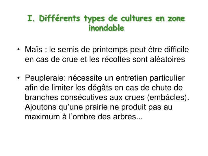 I. Diffrents types de cultures en zone inondable
