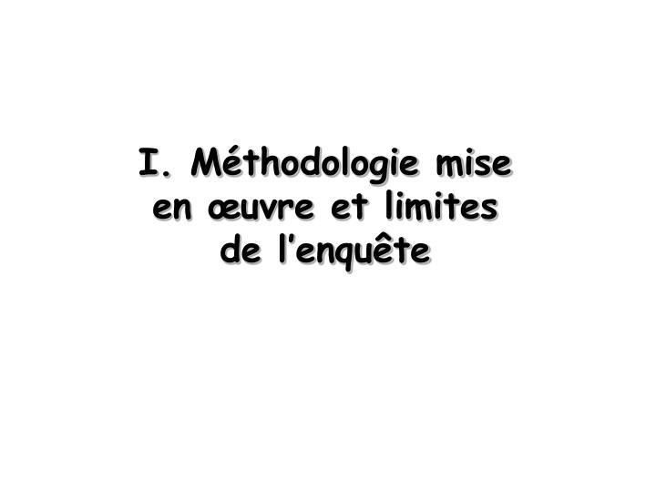 I. Mthodologie mise en uvre et limites de lenqute