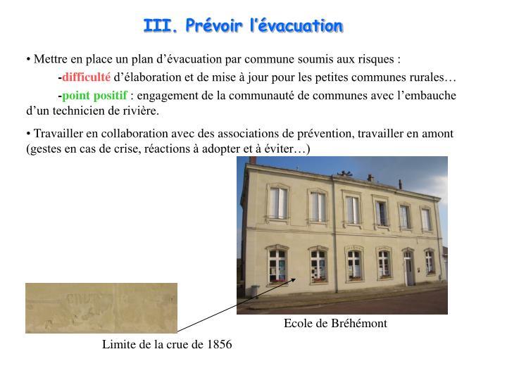 III. Prvoir lvacuation