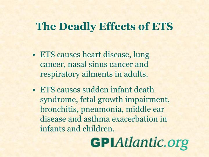 The Deadly Effects of ETS