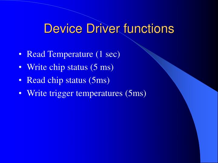 Device Driver functions