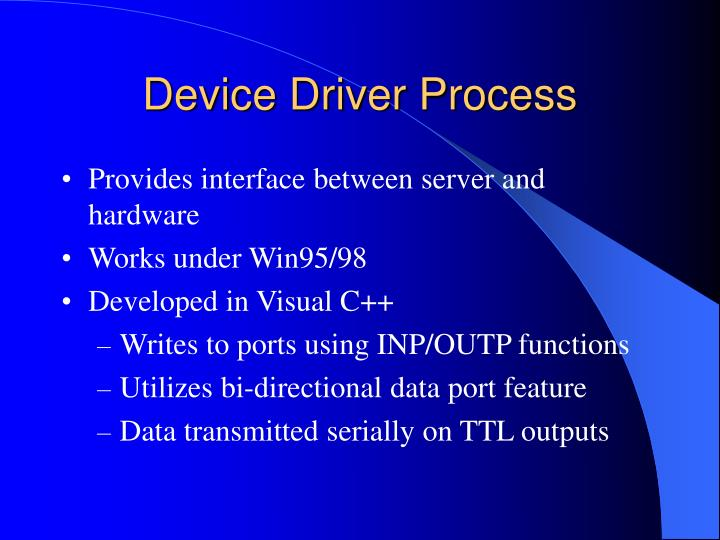 Device Driver Process
