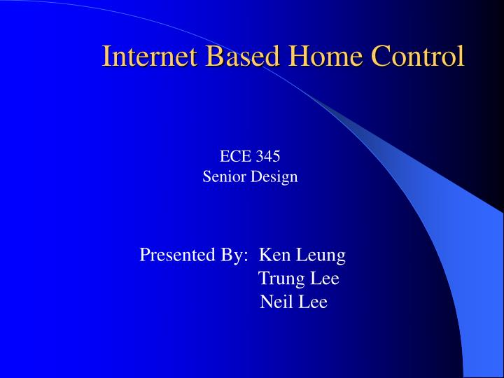 Internet Based Home Control
