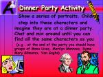 dinner party activity