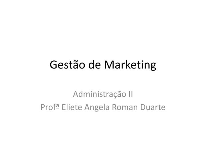 Gest o de marketing