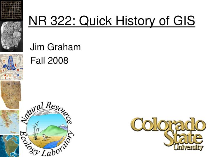 Nr 322 quick history of gis