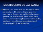 metabolismo de las algas
