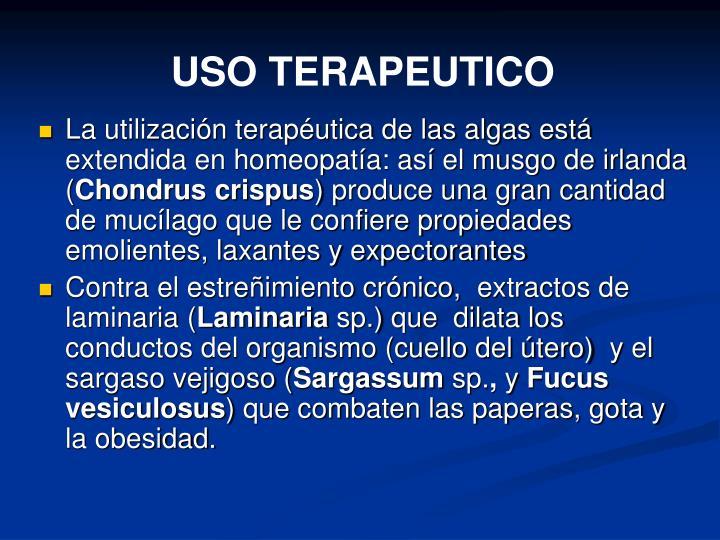USO TERAPEUTICO
