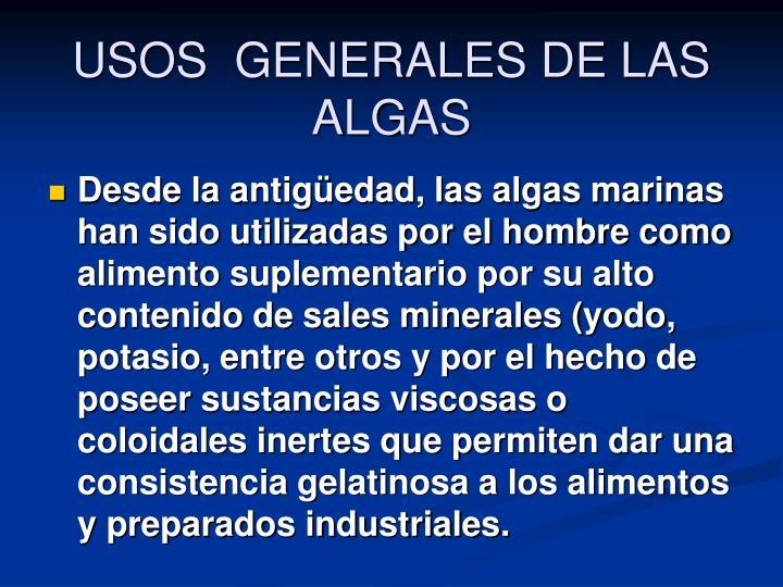 USOS  GENERALES DE LAS ALGAS
