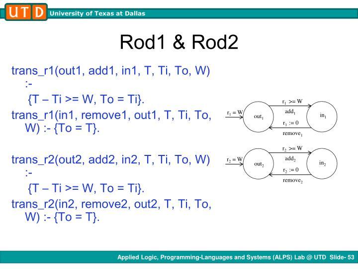 Rod1 & Rod2