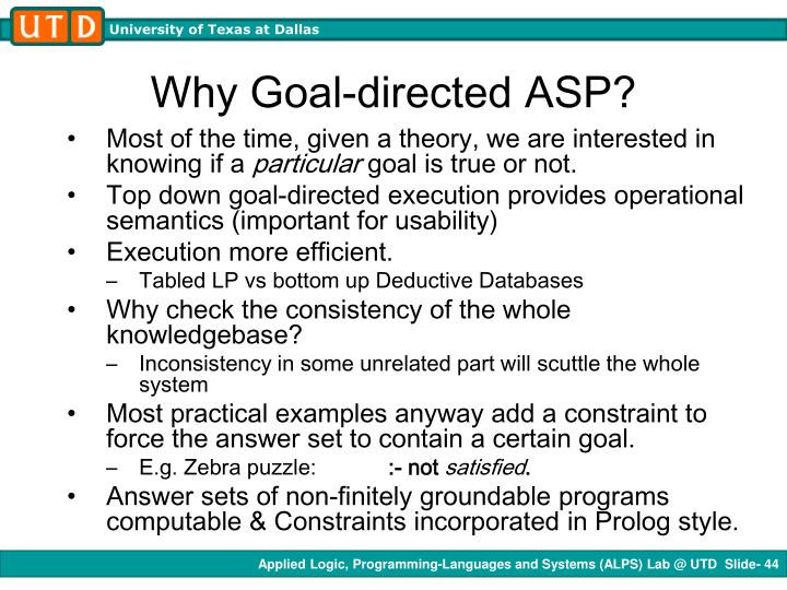 Why Goal-directed ASP?