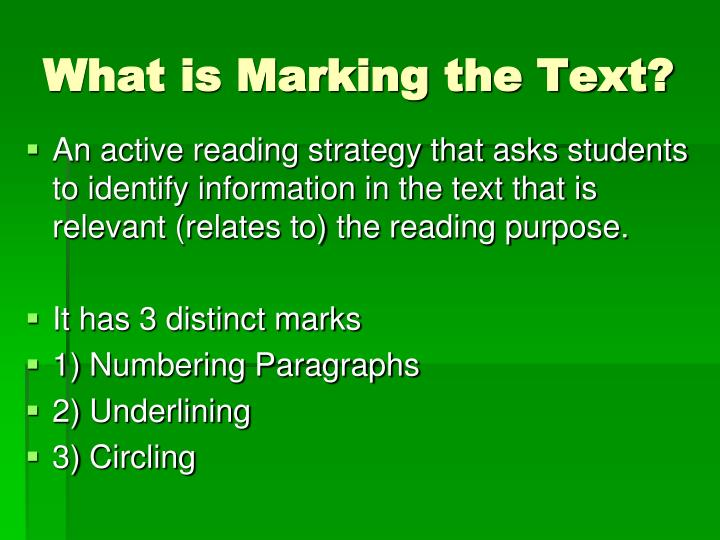 What is Marking the Text?
