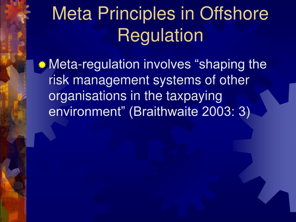 Meta Principles in Offshore Regulation