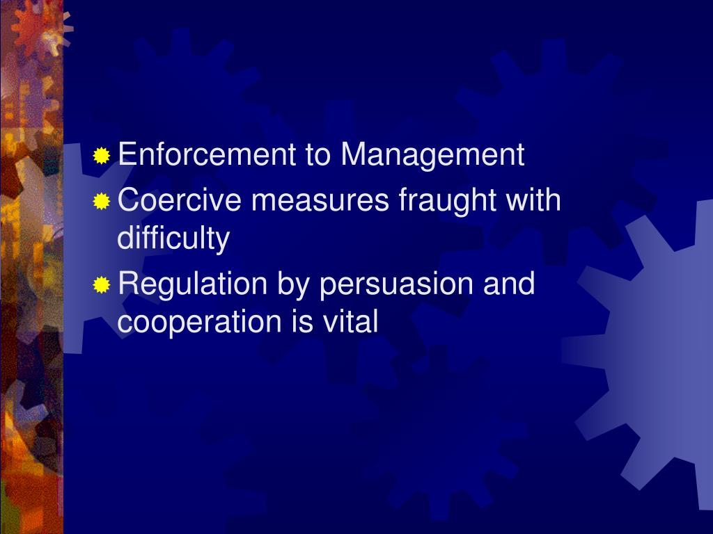 Enforcement to Management