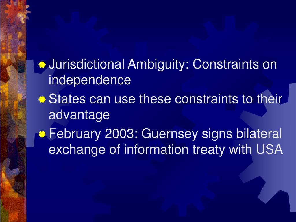 Jurisdictional Ambiguity: Constraints on independence
