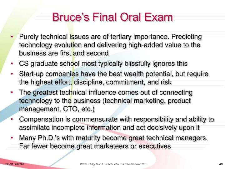 Bruce's Final Oral Exam