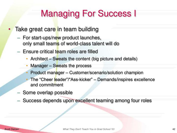 Managing For Success I