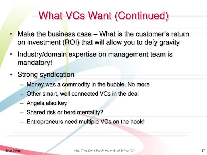 What VCs Want (Continued)