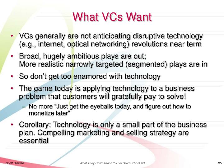 What VCs Want