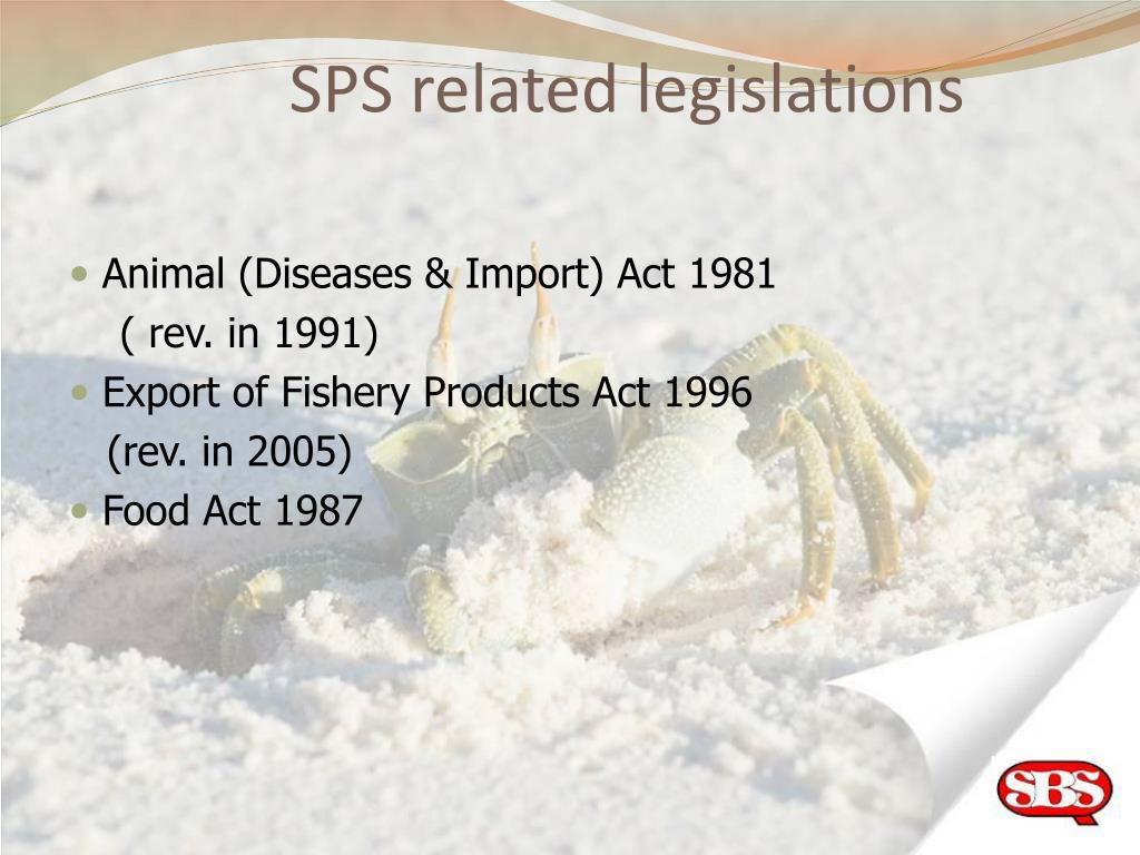 SPS related legislations