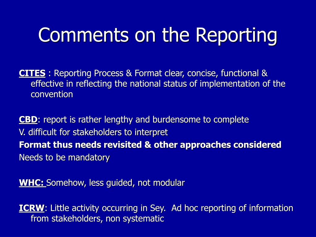 Comments on the Reporting