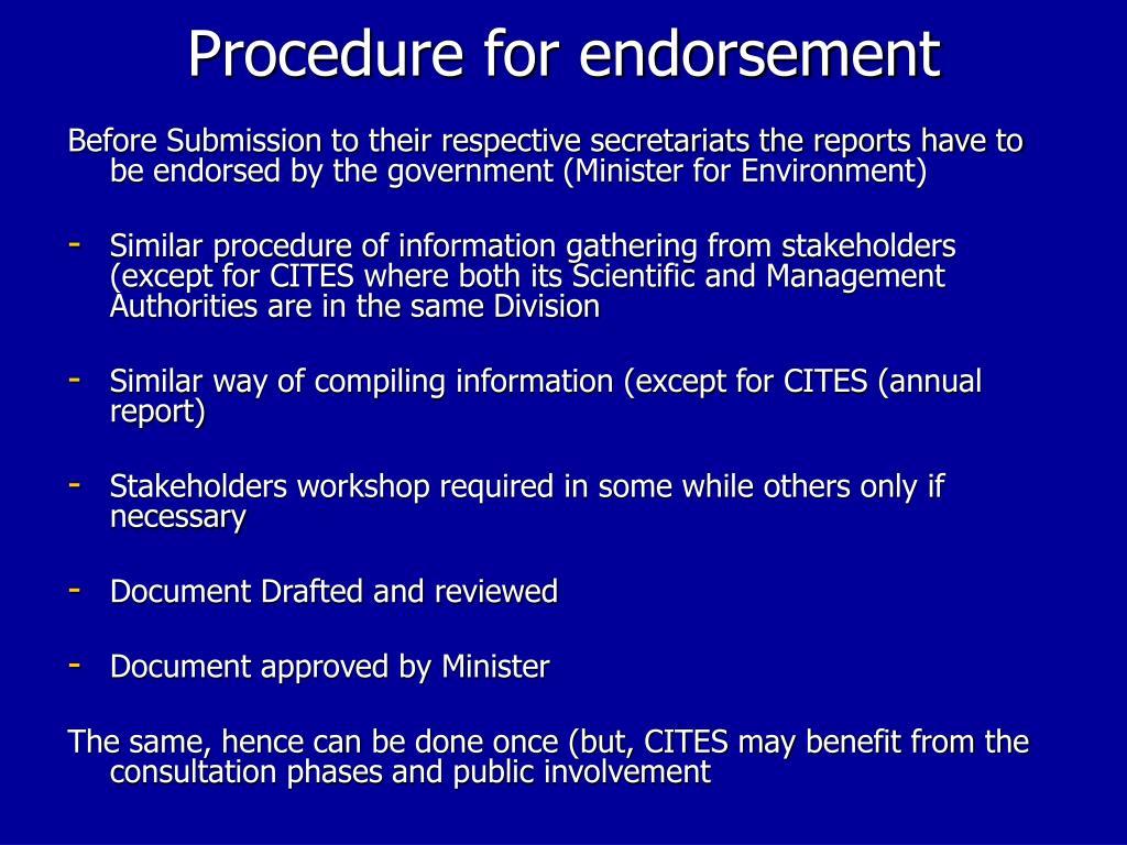 Procedure for endorsement