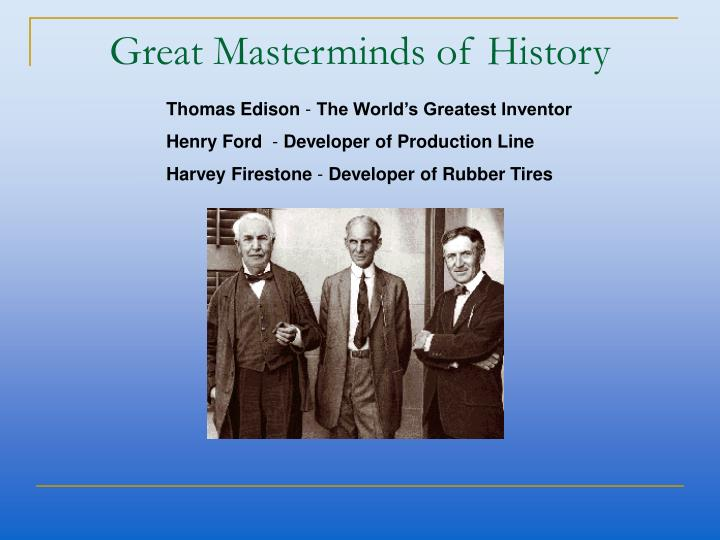 Great Masterminds of History