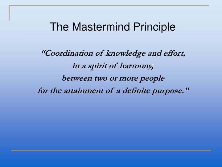 The Mastermind Principle