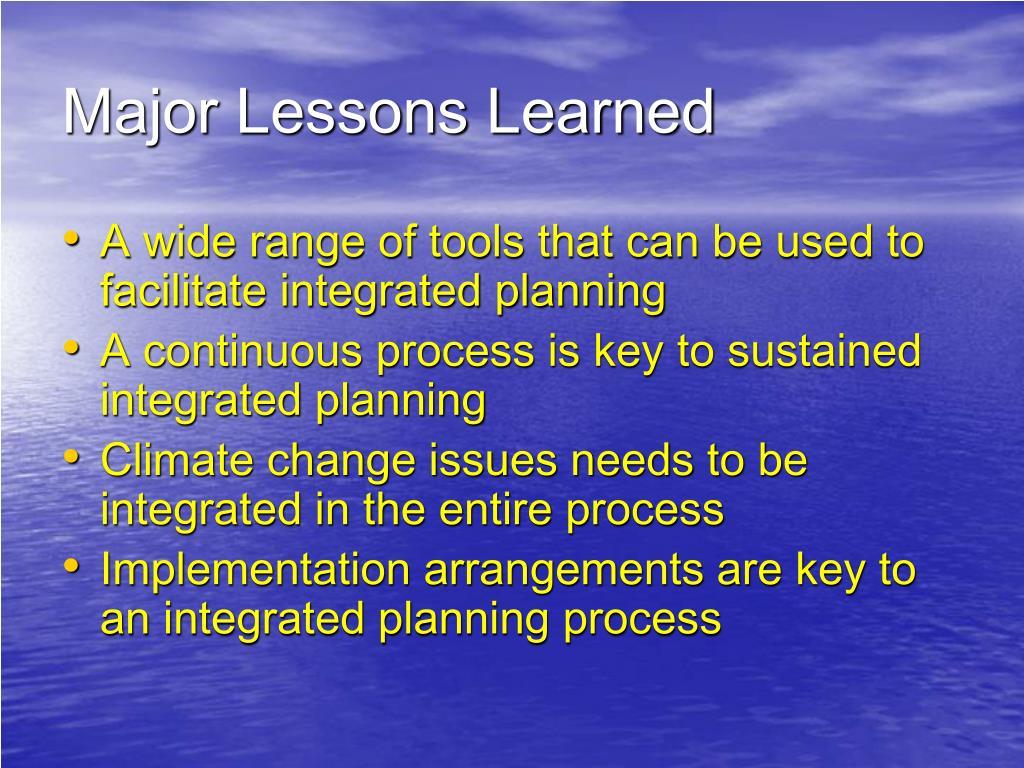 Major Lessons Learned