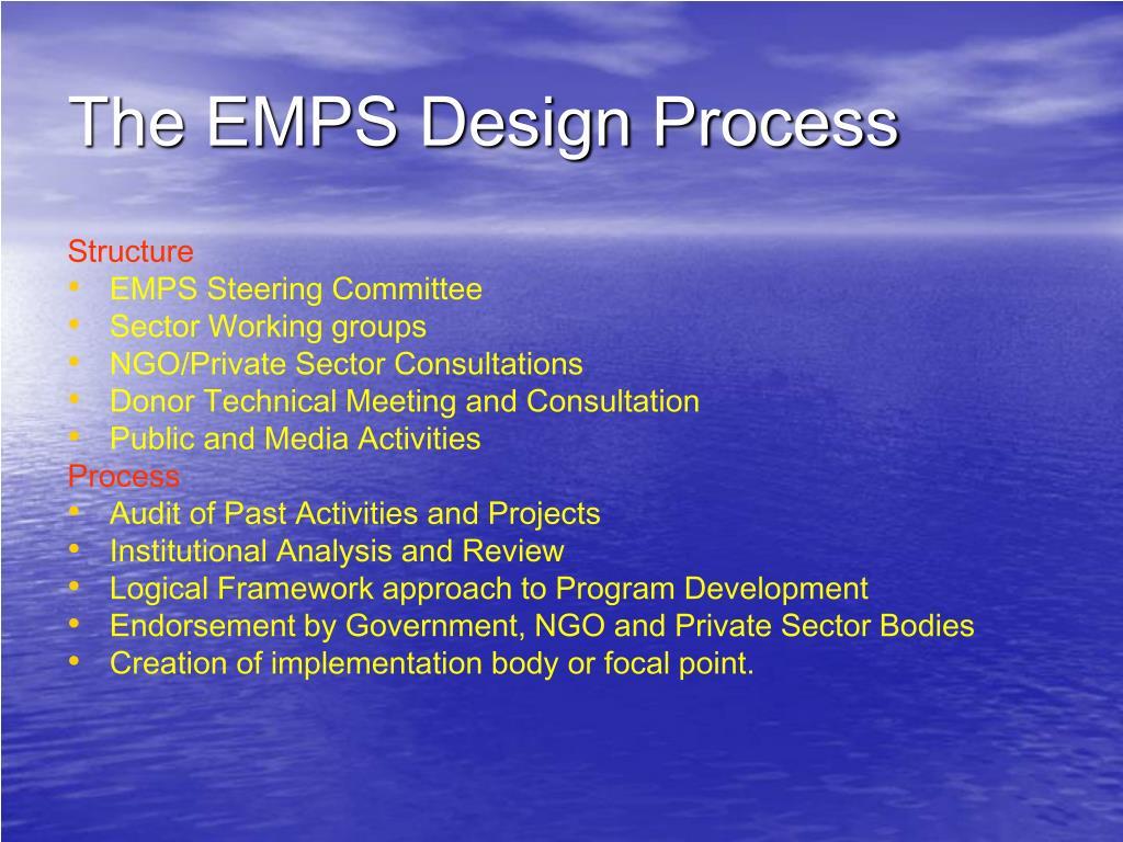 The EMPS Design Process