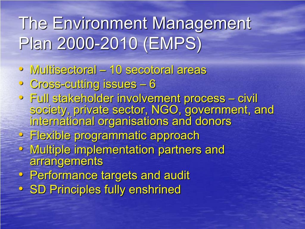 The Environment Management Plan 2000-2010 (EMPS)