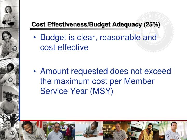 Cost Effectiveness/Budget Adequacy (25%)
